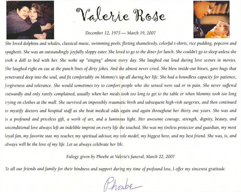 Valerie Rose (December 12, 1975-March 19, 2007)